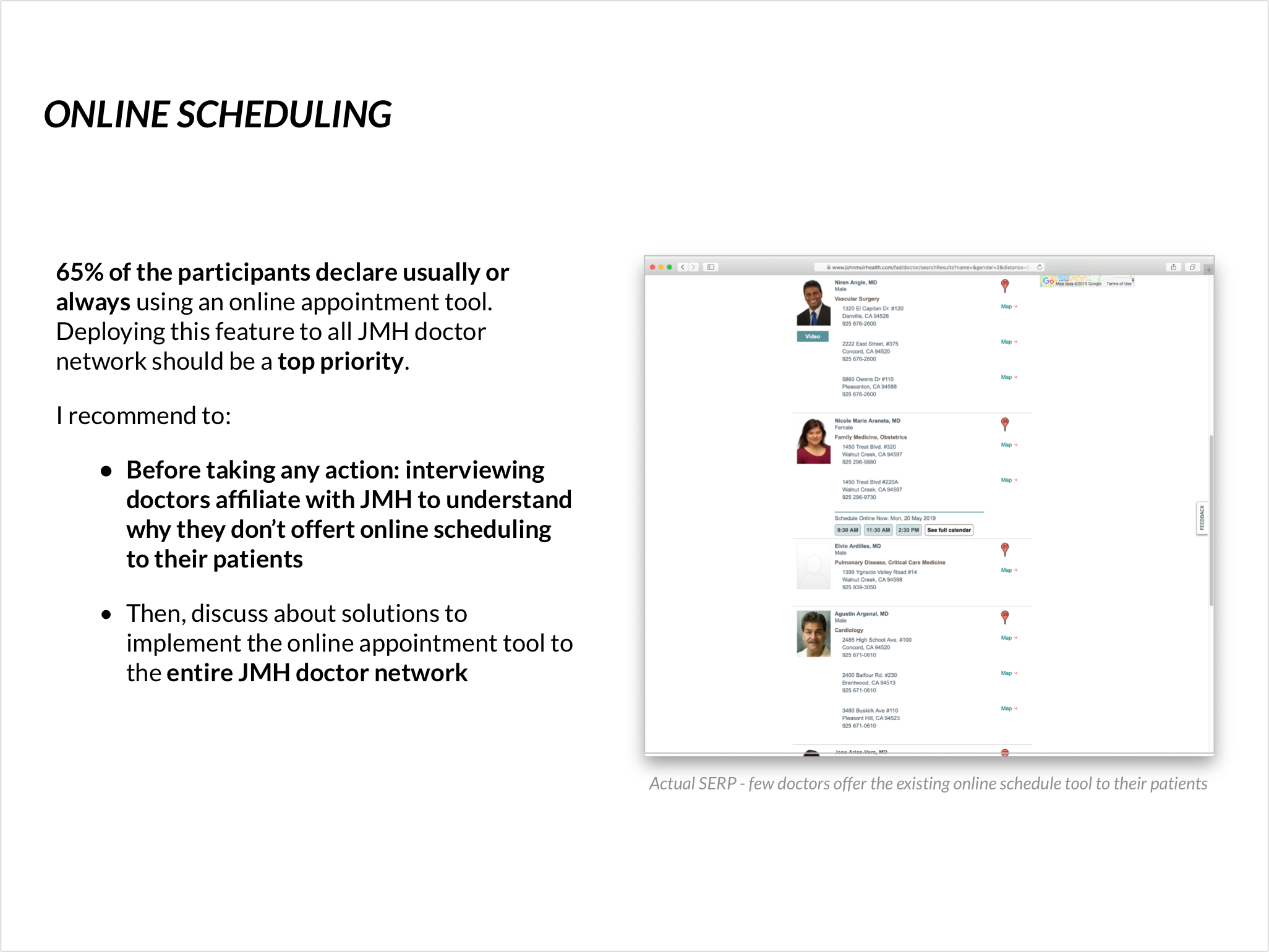 Online scheduling: the top priority should be to deploy the functionality to the entire JMH newtork